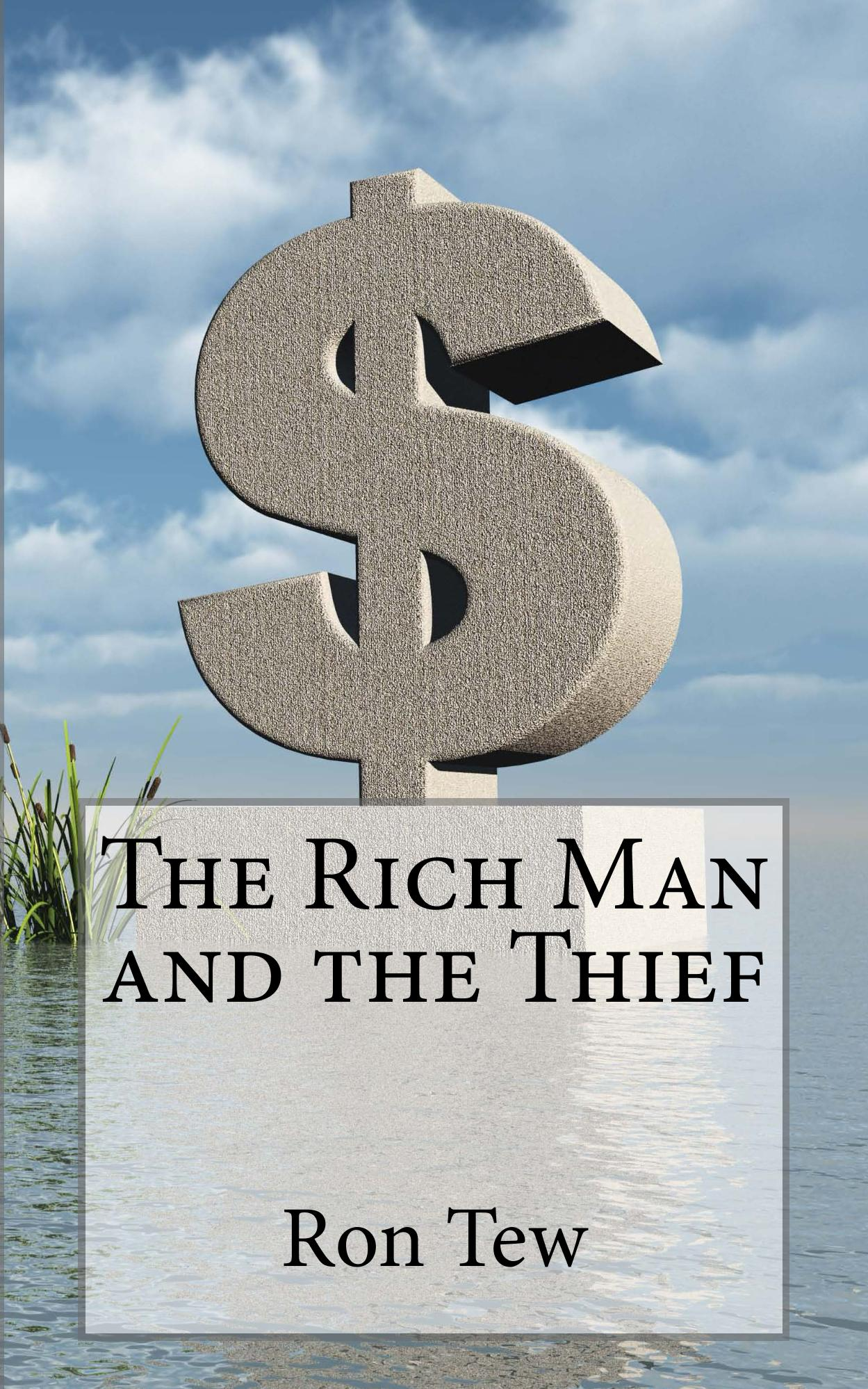 The Rich Man and The Thief